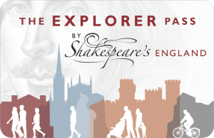 The Shakespeare's England Explorer Pass